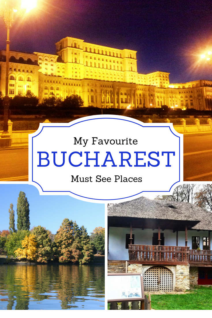 Top 5 Must See Places in #Bucharest, Romania - my favourite