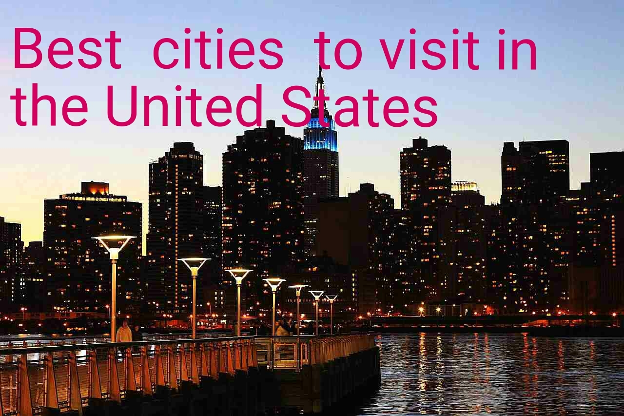 Best Cities To Visit In The United States Earth 39 S