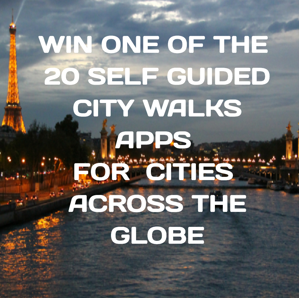 Giveaway: win one of the 20 self-guided city walks apps for cities all over the world