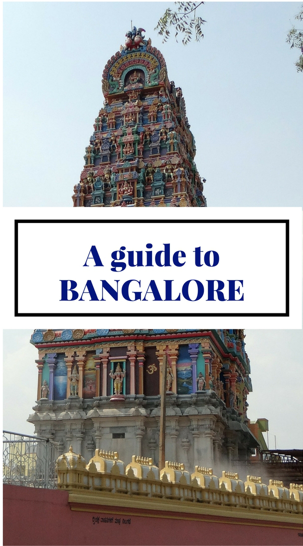 A Guide to Bangalore, India