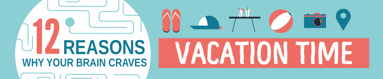 12 reasons why vacations are good for all of us