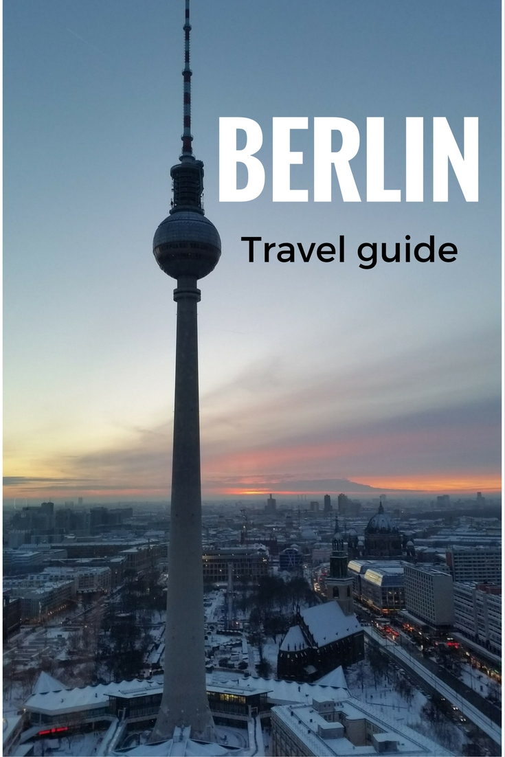 A travel guide to Berlin, Germany