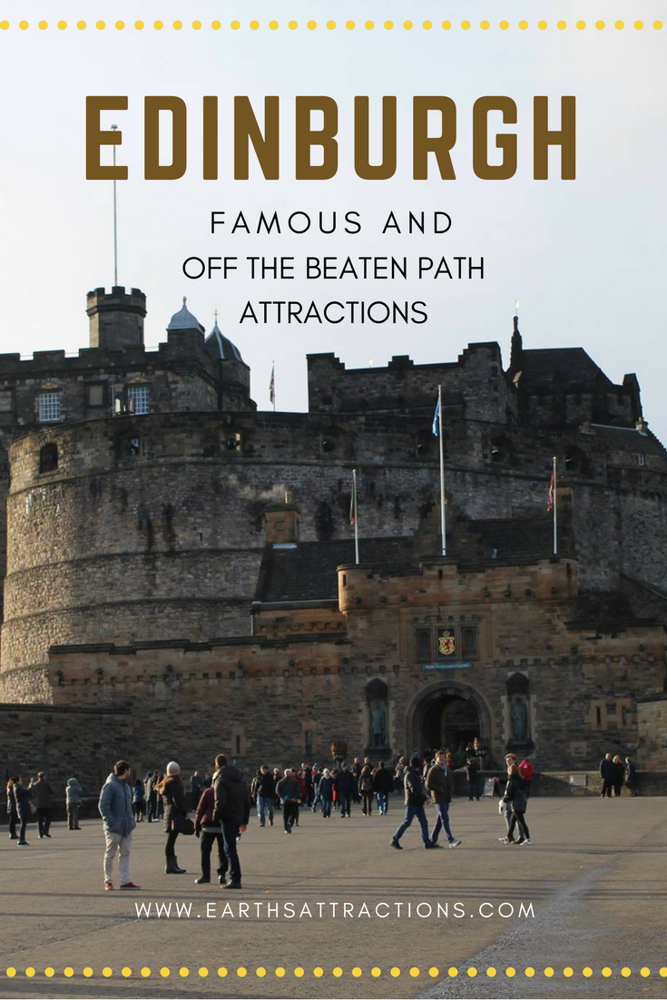 Famous and off the beaten path attractions in Edinburgh, Scotland