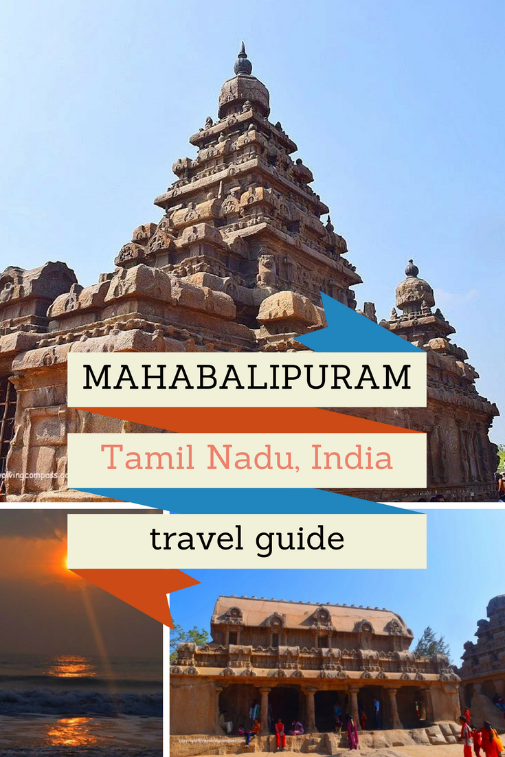 The best guide to Mahabalipuram, Tamil Nadu, India