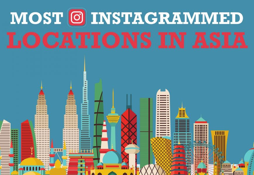 Top Places in Asia by Instagram Likes (infographic included)