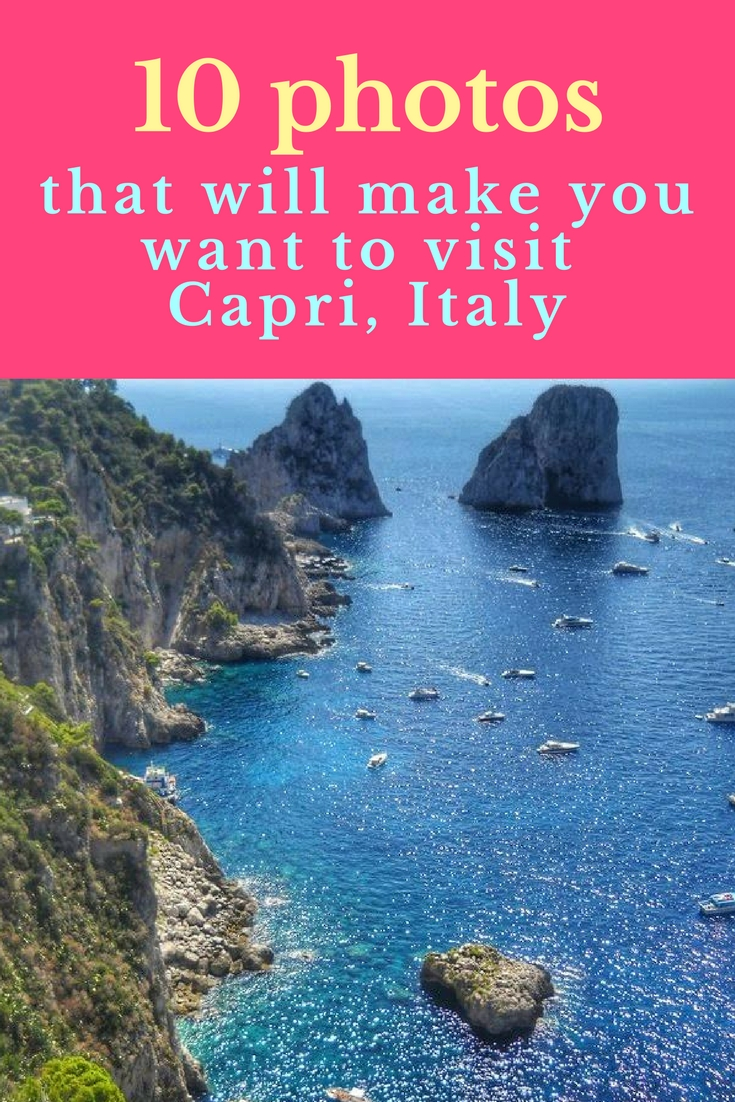 10 photos that will make you want to visitCapri, Italy