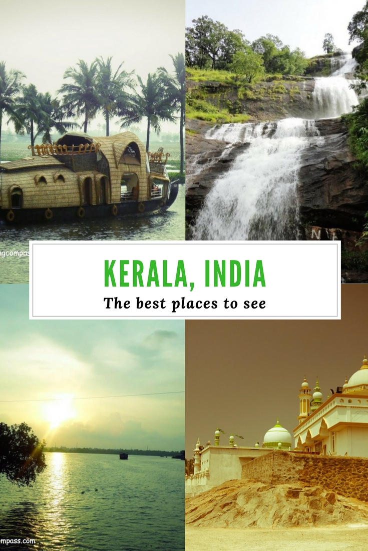 The best places to see in Kerala - A complete travel guide to Kerala