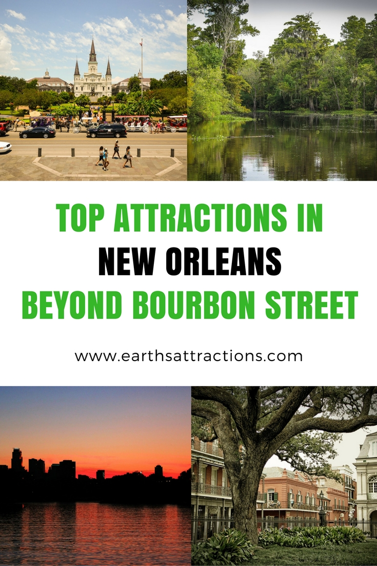 Top Attractions in New Orleans (USA) Beyond Bourbon Street