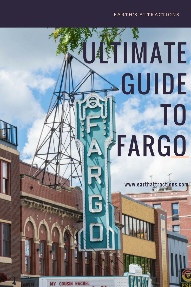The ultimate travel guide to Fargo, North Dakota, USA