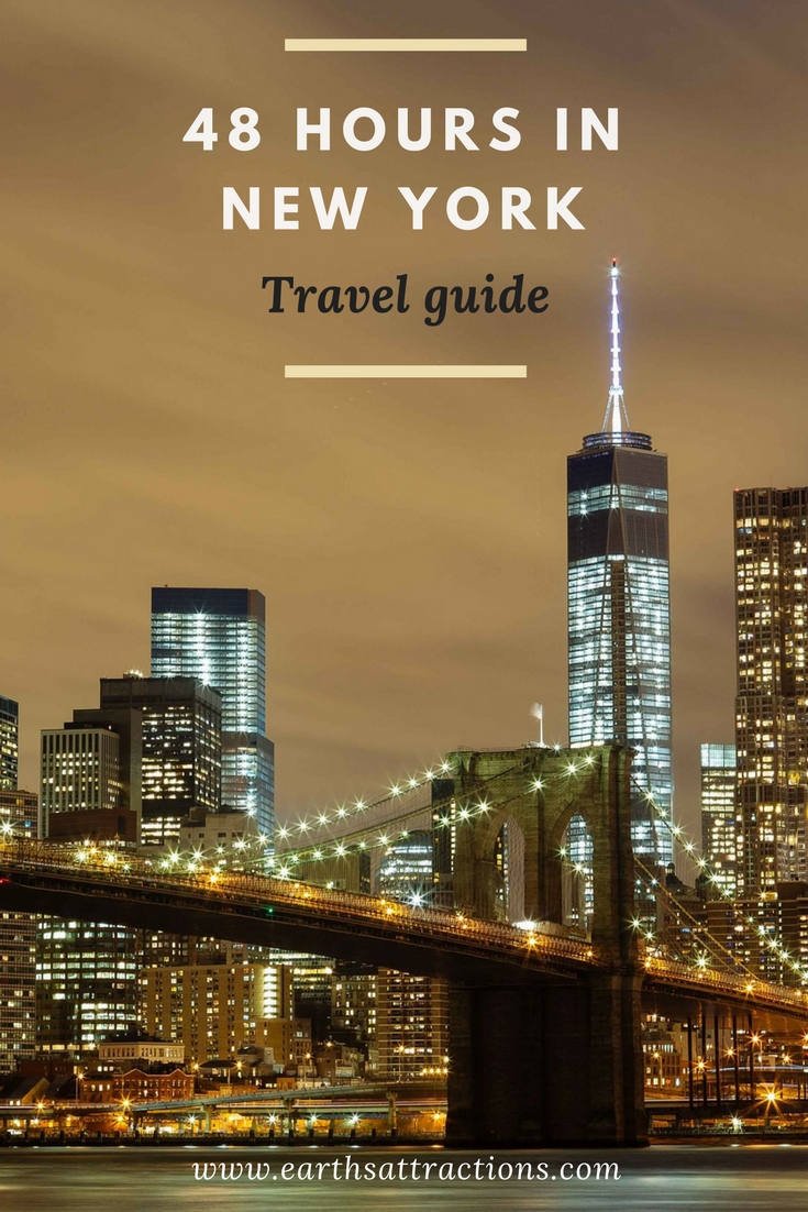 Travel Guide: 48 Hours in New York (USA) for First-Time Visitors