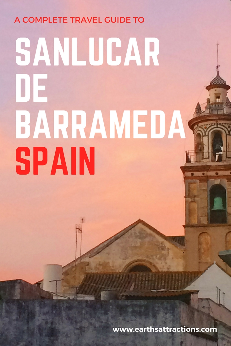 A complete travel guide to Sanlucar de Barrameda, Spain