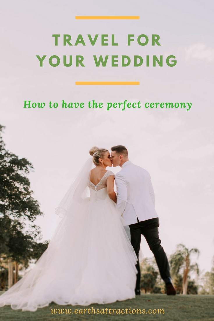 #Travel for your #wedding: how to have the perfect ceremony #tips