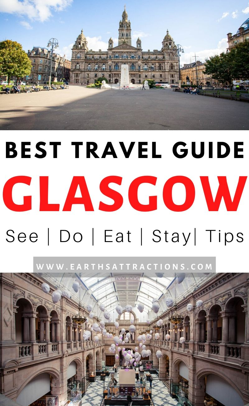 The best Glasgow travel guide with the best things to do in Glasgow, Scotland, cool hotels in Glasgow, great restaurants in Glasgow and useful travel tips for Glasgow. Use this Glasgow travel blog to create your Glasgow itinerary and your Glasgow bucket list as the article includes famous attractions in Glasgow and off the beaten path things to do in Glasgow. #glasgow #travelguide #scotland #glasgowthingstodo #traveldestinations #europe #earthsattractions