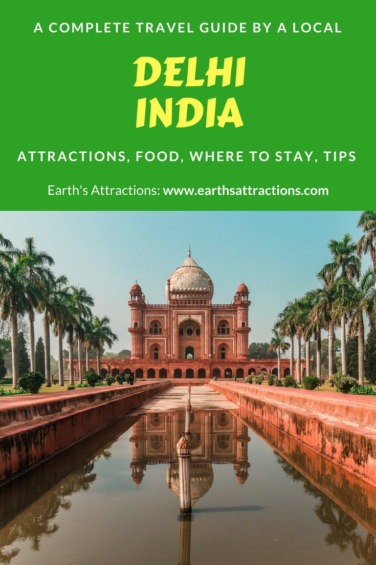 A local's guide to Delhi, India | #attractions in #Delhi #India | hotels in #Delhi | food in Delhi | Delhi attractions | Delhi travel guide | Delhi tips | best places to visit in Delhi | tourist places in Delhi