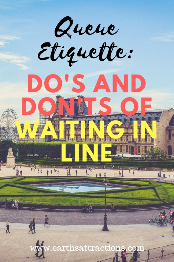 DO's and DON'Ts of Waiting in Line - Queue Etiquette - what to do and what to avoid doing while standing in queue / waiting in line