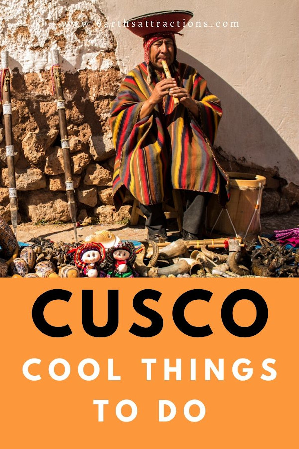 Things to do in Cusco Peru: Your ultimate Cusco guide with the top Cusco attractions, things to eat in Cusco, great Cusco hotels, and useful local's Cusco tips. #cusco #peru #cuscothingstodo #thingstodo #southamerica #earthsattractions #travelguides