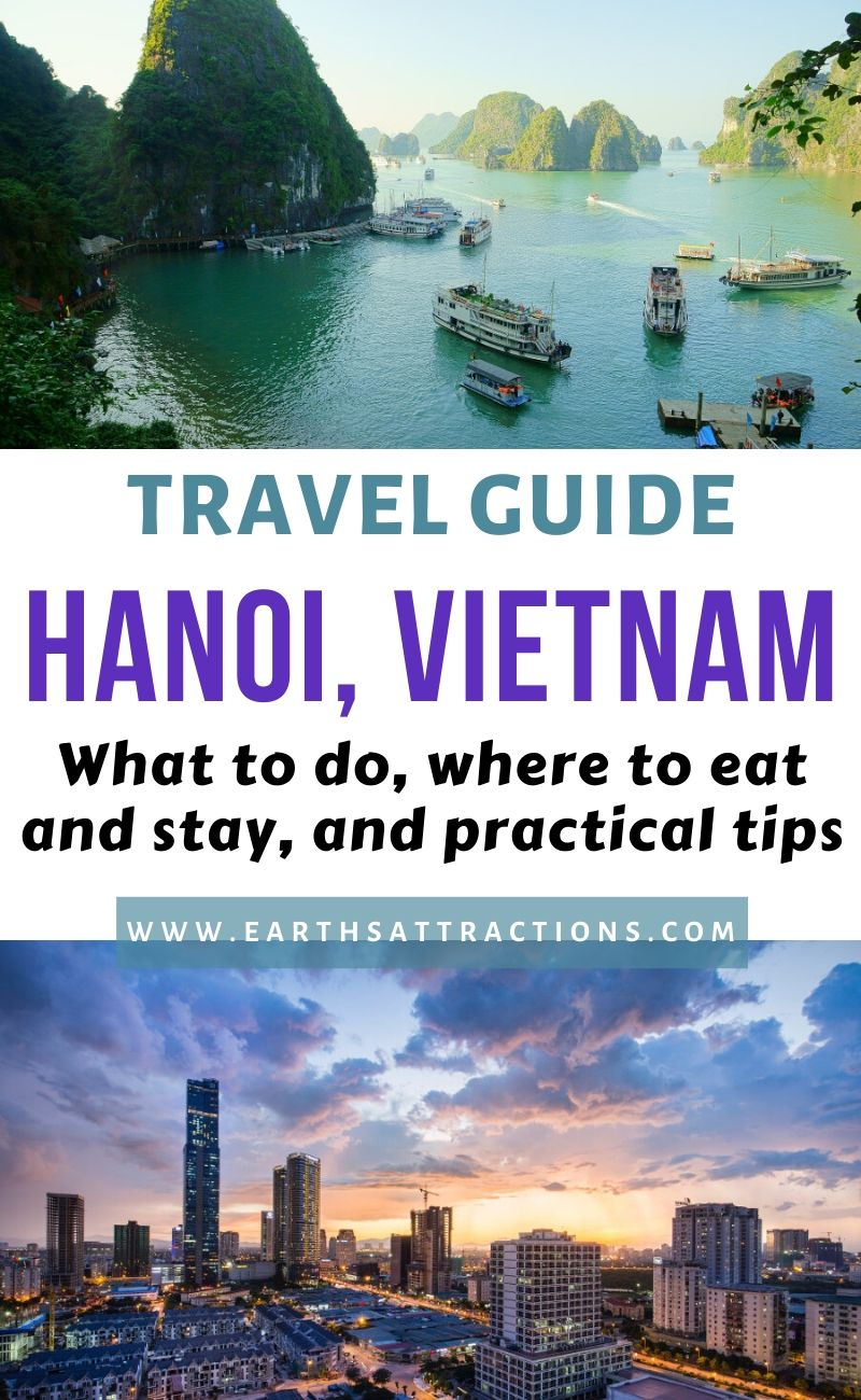 Planning a trip to Hanoi, Vietnam? Discover the best things to do in Ha Noi, including the top Hanoi attractions and off the beaten path things to do in Hanoi, the best restaurants in Hanoi and top hotels in Hanoi for your Hanoi holiday. Use this Hanoi travel guide and create your Hanoi bucket list and, ultimately, your Hanoi itinerary as it shows you what to do in Hanoi, where to eat and stay and useful Hanoi tips. #hanoi #vietnam #hanoiguide #travelguide #asia #earthsattractions