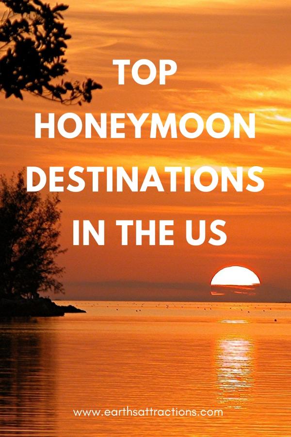 Top Honeymoon Destinations in the US #usa #honeymoon #ustravel #usatravel