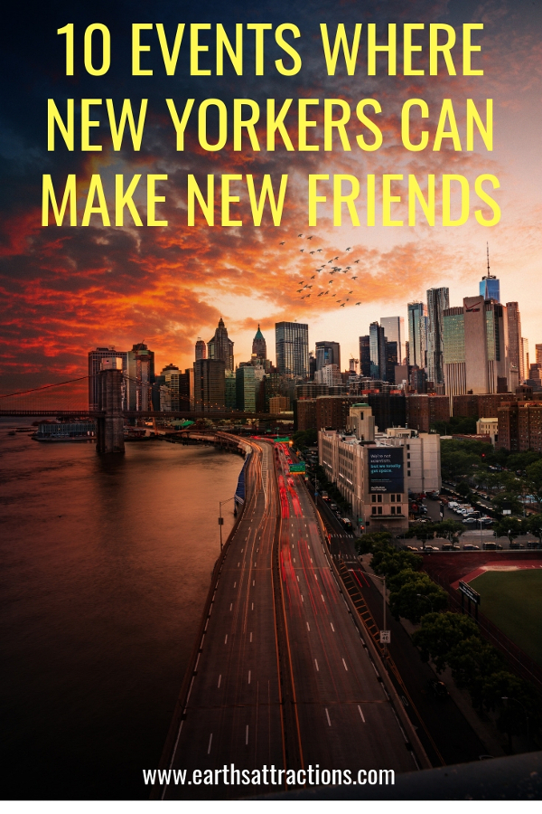 Living in New York? Discover 10 events where new yorkers can make new friends. #nyc #nycevents #usatravel #newyork #newyorkcity