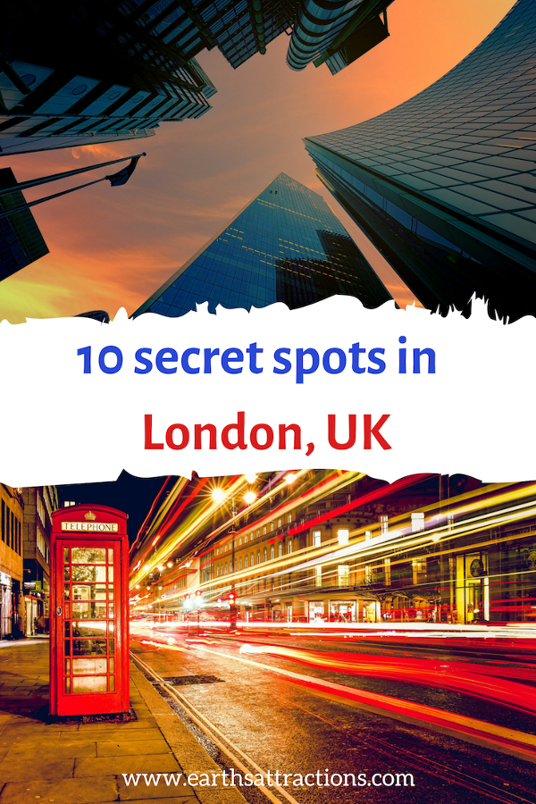 10 secret spots in London, UK recommended by a local. Amazing London secret places that you'll love! Save this pin to your boards. #london #uk #londonattractions #europe