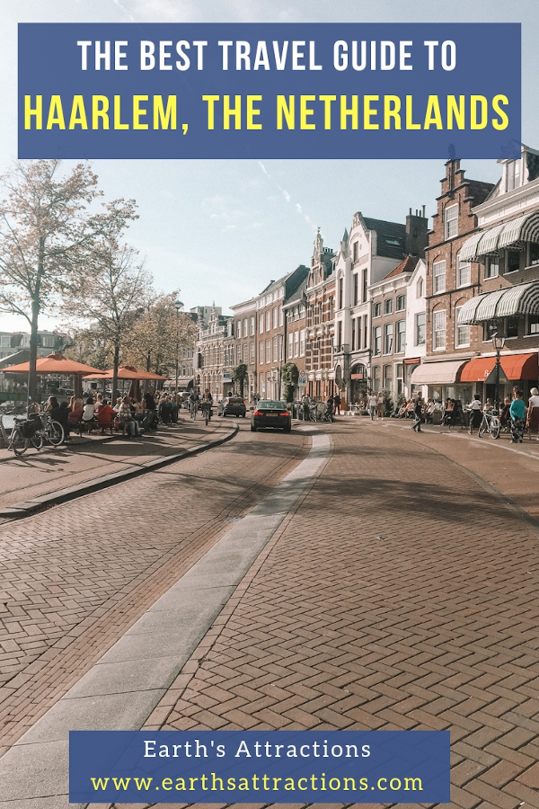 The best travel guide to Haarlem, the Netherlands. It includes the best places to visit in Haarlem, offbeat things to do in Haarlem, tips, restaurants, and hotels. #haarlem #netherlands #europe #travel #travelguides