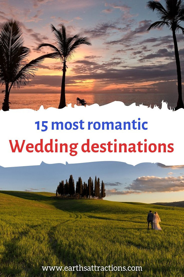15 Most Romantic Wedding Destinations. These are the best destination wedding locations for you #wedding #weddingplanning #weddingdestination