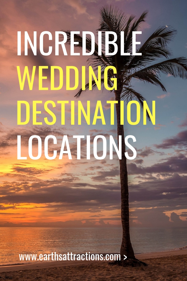 Doing wedding planning? Here are the top wedding destination locations to consider. Where to hold your wedding ceremony: 15 amazing wedding venue ideas #wedding #weddingplanning #weddingdestination