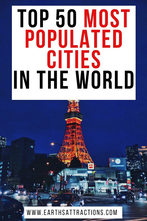Top 50 most populated cities in the world. These are the largest cities in the world right now. Read the article and see the top. You may be surprised! #top #topcities #largestcities #populatedcities