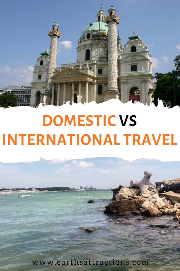 Domestic vs International Travel - the differences between local travel and international travel and how to plan each type of trip. #domestictravel #travel #internationaltravel #international #traveltips