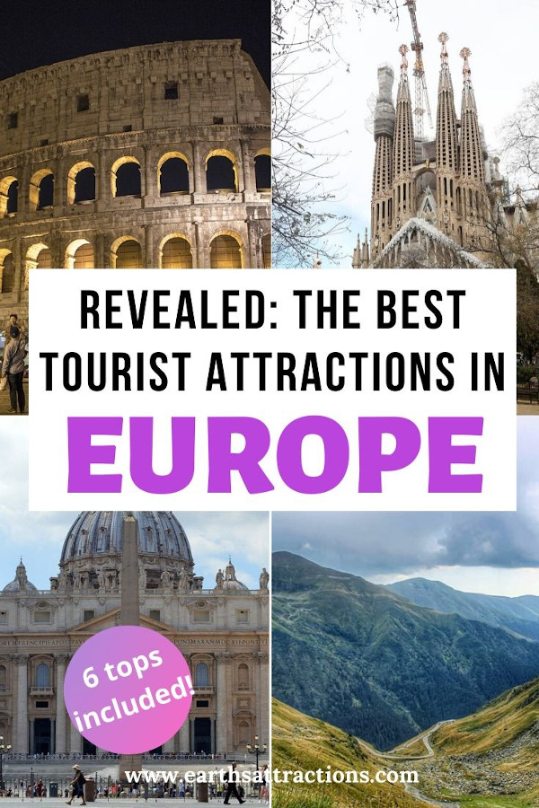 Just revealed: the best tourist attractions in Europe. These are the best places to see in Europe. Find out the top cultural attractions in Europe, top historical attractions in Europe, best natural attractions in Europe and more from this article. Create your Europe bucket list starting here! 6 tops included! #europe #travel #earthsattractions #europethingstodo #attractions #europeattractions #tourism