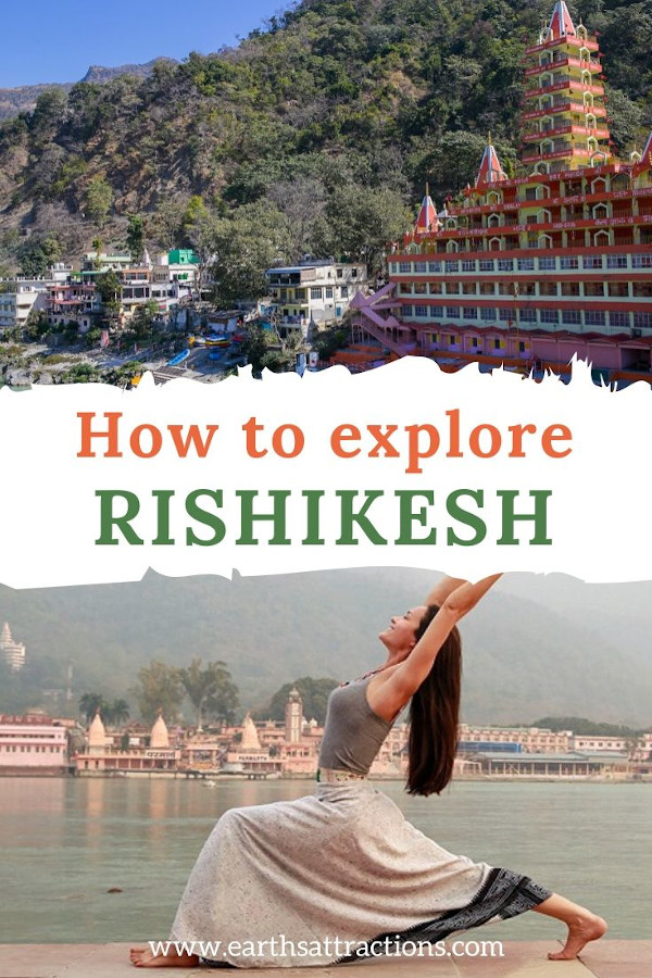 Explore Rishikesh: Discover the best things to do in Rishikesh, India as well as useful travel tips for Rishikesh. The best restaurants in Rishikesh and recommendations for accommodation in Rishikesh are also included. #rishikesh #india #travelguide #traveltips #asia #earthsattractions #placestovisit