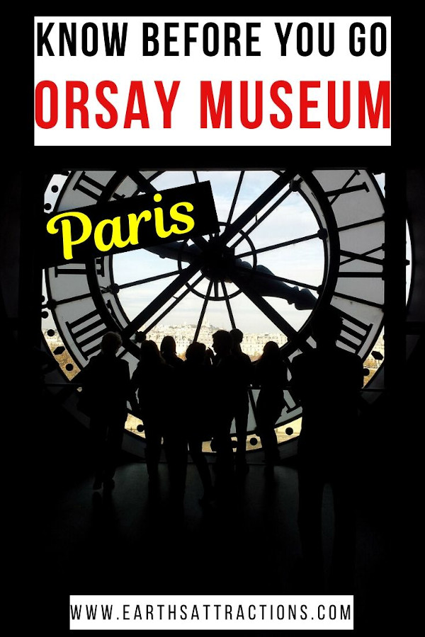 What you should know before visiting the Orsay Museum, Paris, France. These are the most useful travel tips for visiting Musée d'Orsay. #museedorsay #paris #paristips #orsay #orsaytips #traveltips #france #europe #museum #orsaymuseum #parismuseum #earthsattractions