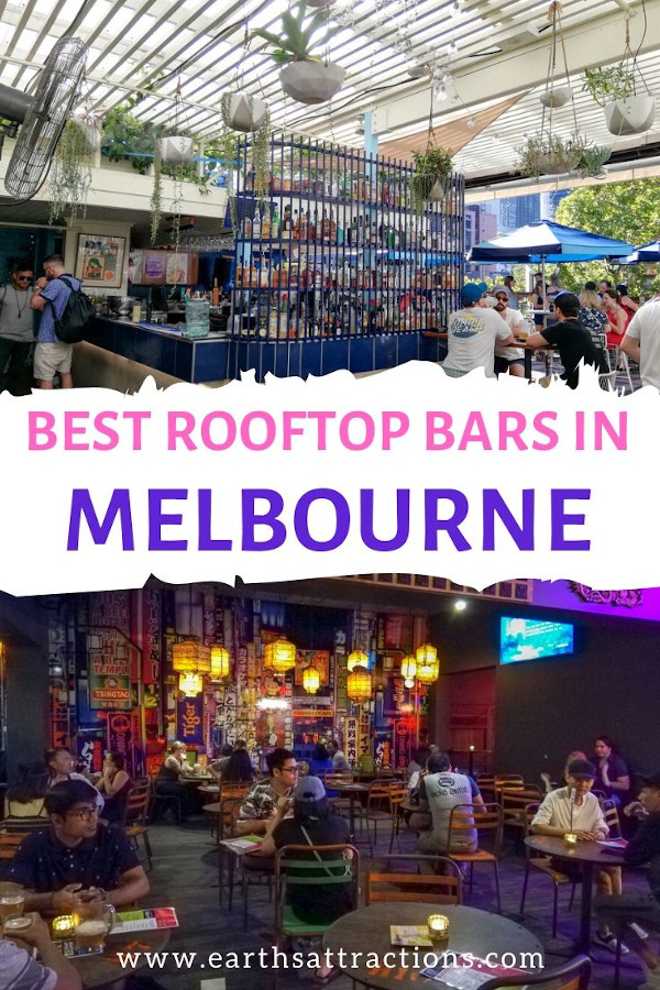 The best rooftop bars in Melbourne, Australia. Find out where to go for drinks in Melbourne - and where to enjoy great food in Melbourne while also get amazing views of Melbourne. These are indeed the best bars with a view in Melbourne. #melbourne #melbournebars #bars #australia #oz #melbournetips #traveltips #travelguide #earthsattractions