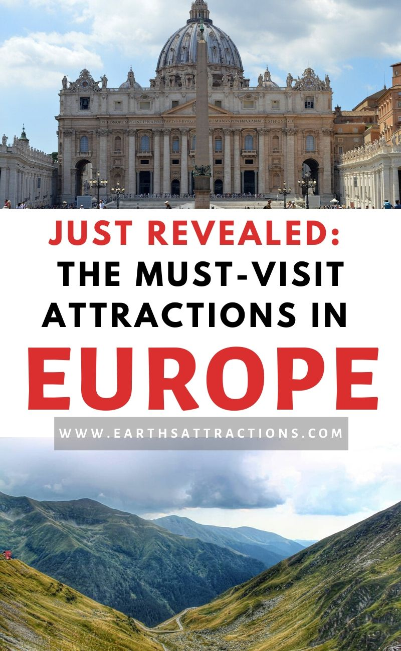 Discover NOW the must-visit attractions in Europe and add as many as possible to your European itinerary. Have an amazing vacation in Europe and see these best places to visit in Europe! #europe #travel #earthsattractions #europethingstodo #attractions #europeattractions #tourism