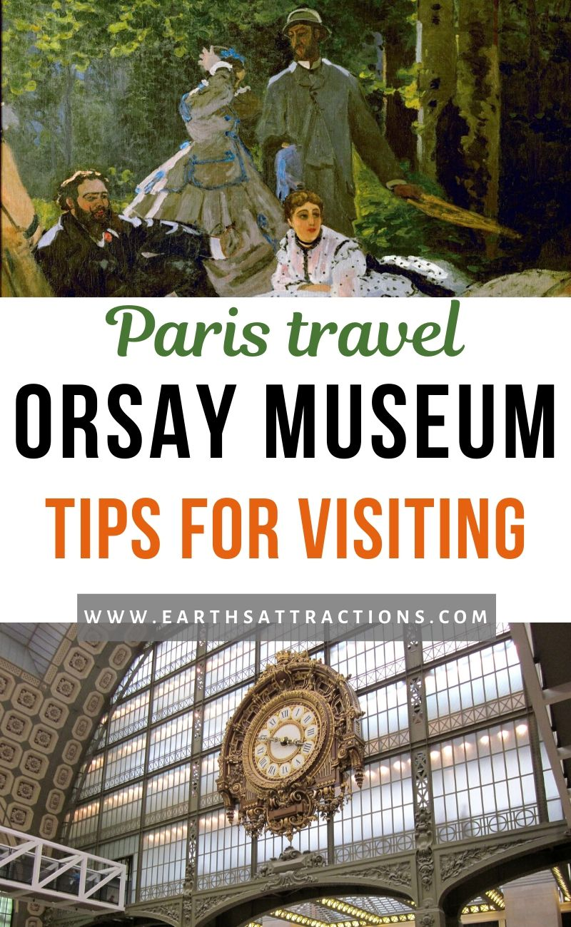Paris travel: tips for visiting the Orsay Museum. Discover the things you need to know before you visit Musée d'Orsay, Paris, France. Plan your Orsay Museum visit with this article for a memorable experience. Save time and money with these tips for Musée d'Orsay. #museedorsay #paris #paristips #orsay #orsaytips #traveltips #france #europe #museum #orsaymuseum #parismuseum #earthsattractions