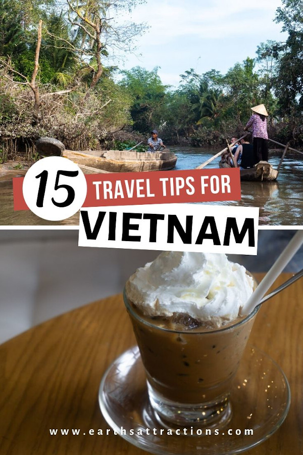 15 Practical tips for Vietnam you REALLY NEED to know! These things to know before visiting Vietnam will save you time and money and will help you avoid cultural shock! Read this Vietnam tips guide now.#vietnam #asia #vietnamtips #traveltips #travel #earthsattractions
