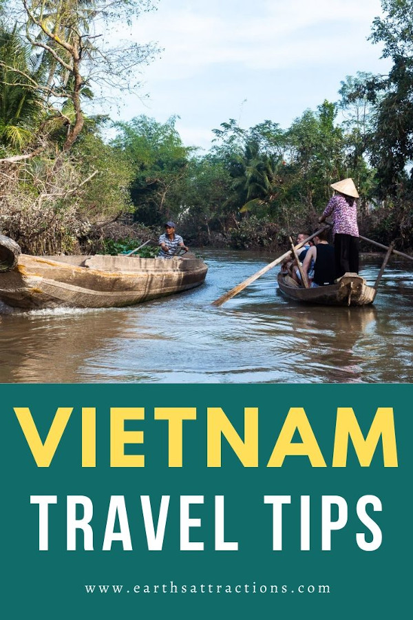 The ultimate list of Vietnam travel tips. All you need to know before visiting Vietnam is included in this article: best time to visit Vietnam, safety tips for Vietnam, food hygiene in Vietnam, and more. Vietnam: know before you go! #vietnam #asia #vietnamtips #traveltips #travel #earthsattractions