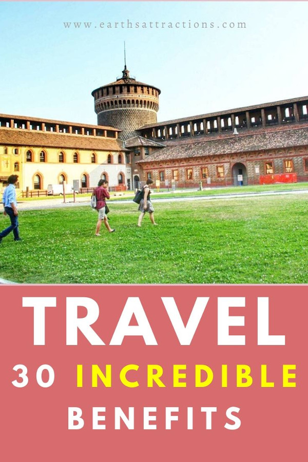 30+ incredible travel benefits! discover now 30+ reasons why travel is good for you! You didn't expect to see these benefits of traveling! #travel #traveltips #travelhack #earthsattractions #ilovetotravel #health #traveltherapy