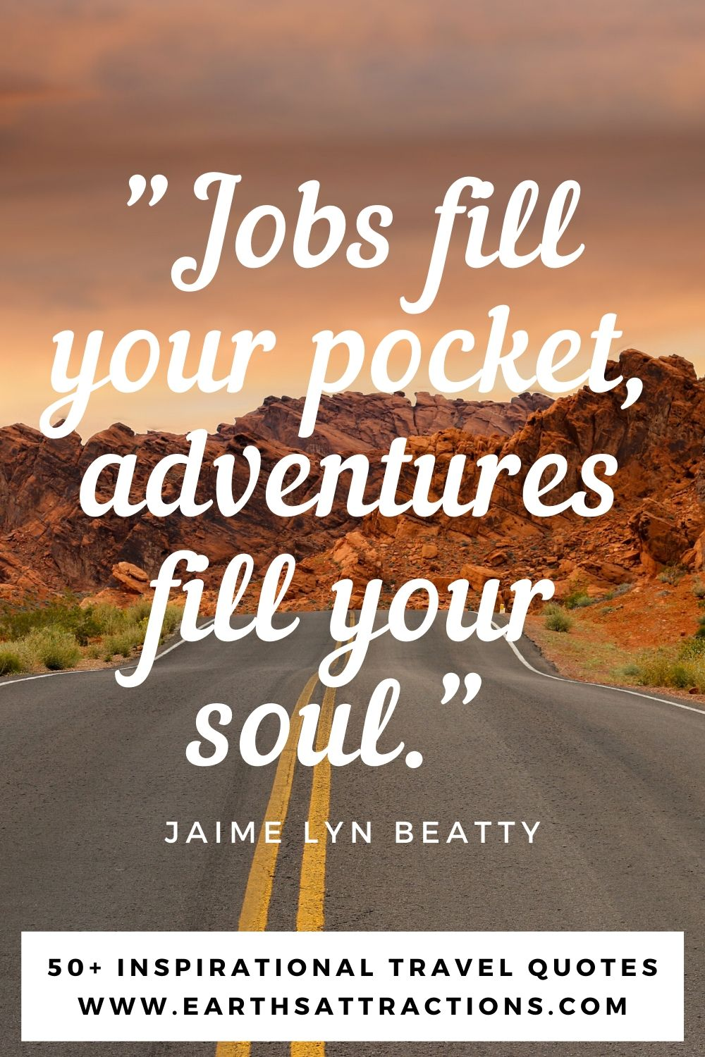 """""""Jobs fill your pocket, adventures fill your soul."""" - Jaime Lyn Beatty. Here are the best travel quotes for you!"""