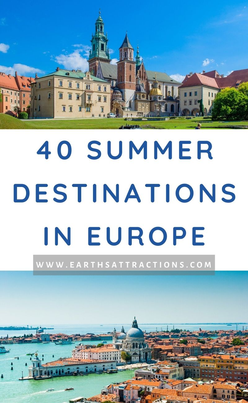 Top 40 best summer destinations in Europe. Thinking of a European summer trip? here are the best European getaways in summer. Discover the best places to visit in the summer in Europe from this article! #europe #summervacation #europesummer #earthsattractions #summerholiday #europeholiday