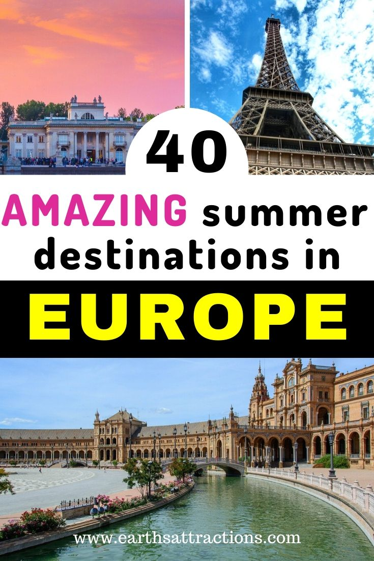 40 AMAZING summer destinations in Europe. Find out where to spend your summer in Europe. Discover the best summer vacation spots in Europe you'll love! #europe #summervacation #europesummer #earthsattractions #summerholiday #europeholiday