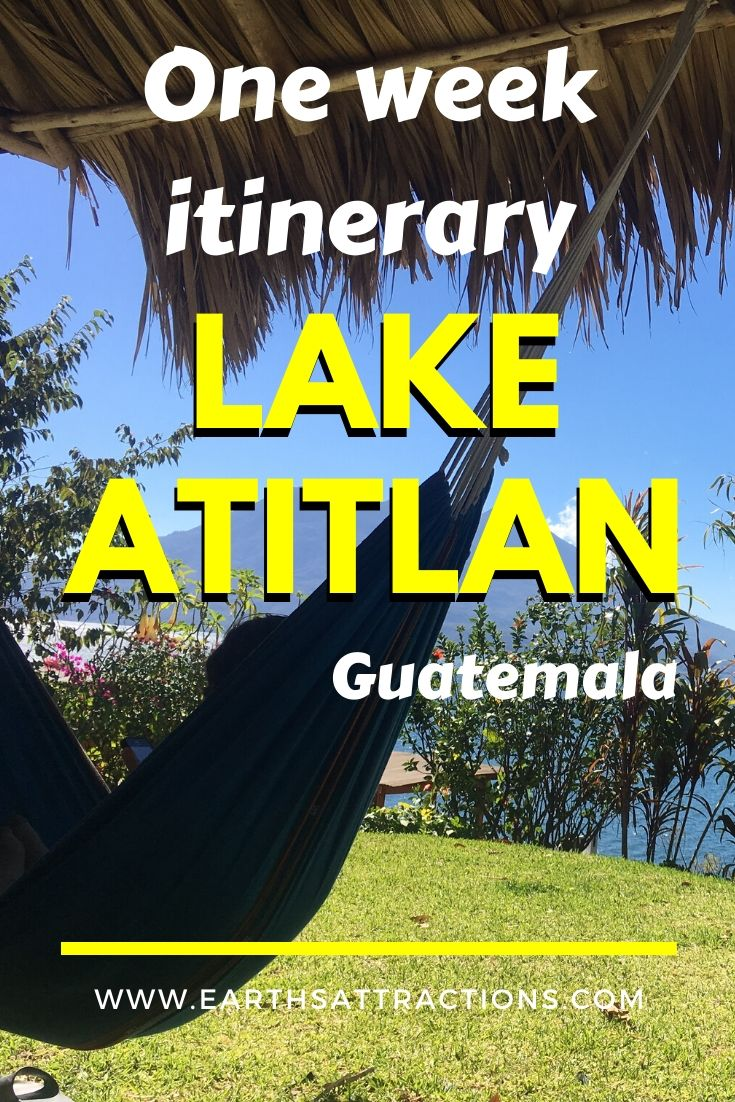 This 7-day Lake Atitlan itinerary presents you the best things to do at Lake Atitlan in one week. Discover the best Lake Atitlan villages and hikes in Lake Atitlan Guatemala! #lakeatitlan #atitlanguide #atitlanitinerary #atitlanguatemala #earthsattractions #travelguides #america #centralamerica #traveldestinations
