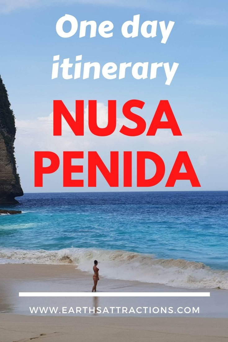 One day itinerary Nusa Penida. Discover what to do in 24 hours in Nusa Penida, near Bali, Indonesia. The best Nusa Penida activities, accommodation options in Nusa Penida, and the best time to visit Nusa Penida. #nusapenida #nusapenidaitinerary #bali #indonesia #asiatravel #travelguides #travelitinerary #nusapenida1day #earthsattractions