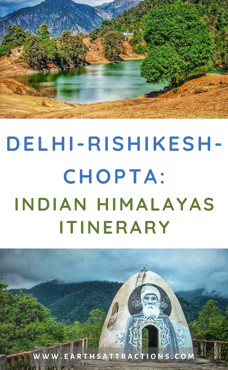 This Delhi-Rishikesh-Chopta Indian Himalayas itinerary will help you to have an amazing time trekking the Indian Himalayas! Plan your Indian Himalayas holidays with this Indian Himalayas travel blog! #india #indianhimalayas #himalaya #himalayas #trekking #india #asiatravel #indiatravel #earthsattractions #traveldestinations #adventure