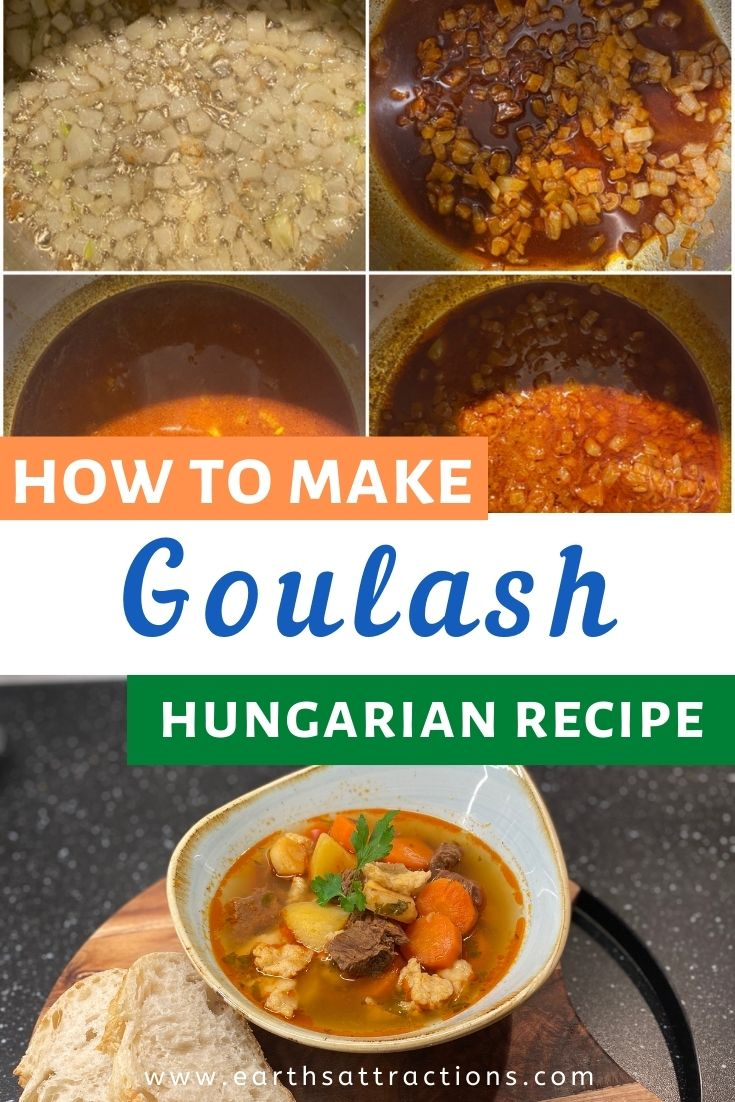 Discover the traditional Hungarian goulash recipe. How to make Hungarian beef goulash - a step-by-step recipe for goulash. #goulash #hungarianfood #hungariandish #internationalfood #food #goulashrecipe #recipe #earthsattractions #hungariangoulash #beefgoulash #beefsoup