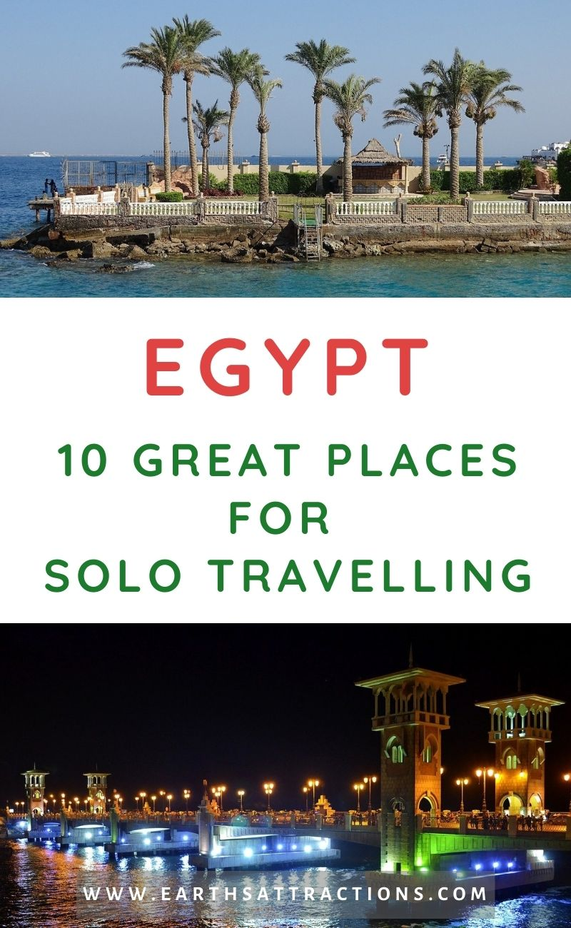 Egypt Solo travelling: 10 Great Places to Visit as A Solo Traveller in Egypt